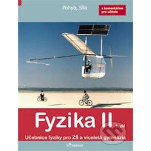 Fyzika II - 1. díl s komentářem pro učitele - Prodos