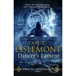 Dancer's Lament - Ian Cameron Esslemont