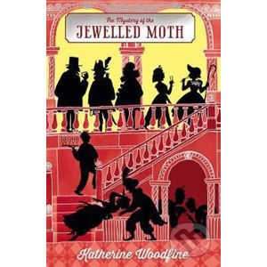 The Mystery of the Jewelled Moth - Katherine Woodfine