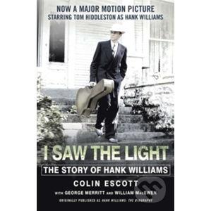 I Saw the Light - Colin Escott