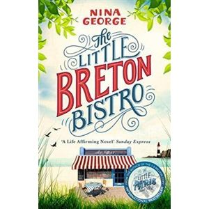 The Little Breton Bistro - Nina George