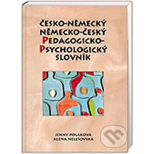 Česko-německý/německo-český pedagogicko-psychologický slovník - Alena Nelešovská, Jenny Poláková