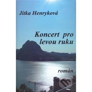 Koncert pro levou ruku - Jitka Henryková