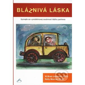 Bláznivá láska - W. Brad Johnson, Kelly Murray