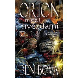 Orion mezi hvězdami - Ben Bova