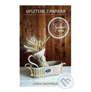 Upletené z papiera - Lenka Snopková