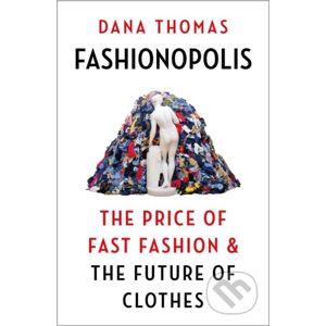 Fashionopolis - Dana Thomas