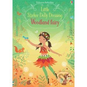 Little Sticker Dolly Dressing Woodland Fairy - Fiona Watt, Lizzie Mackay (ilustrácie)