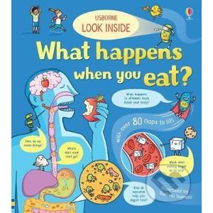 Look inside: What happens when you eat - Emily Bone, Stefano Tognetti (ilustrácie)