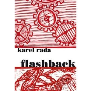 Flashback - Karel Rada
