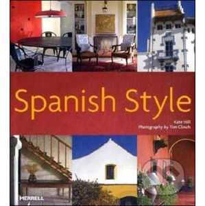 Spanish Style - Kate Hill, Tim Clinch