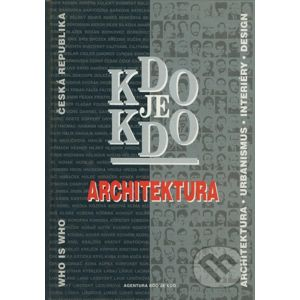 Kdo je kdo - Architektura - Agentura Kdo je kdo