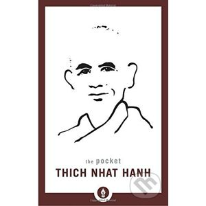 The Pocket: Thich Nhat Hanh - Thich Nhat Hanh