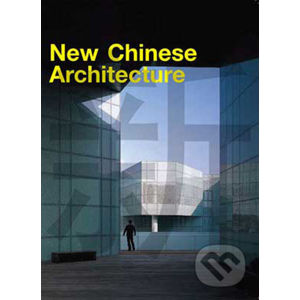 New Chinese Architecture - Laurence King Publishing
