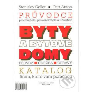 Byty a bytové domy - Stanislav Goller, Petr Anton