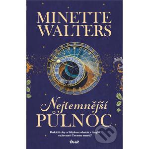 Nejtemnější půlnoc - Minette Walters