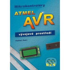 Mikrokontroléry Atmel AVR - vývojové prostředí - Šubrt Vladimír
