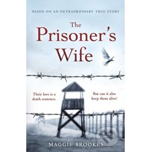 The Prisoner's Wife - Maggie Brookes