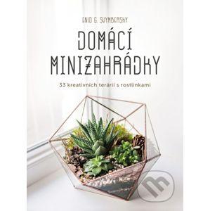 Domácí minizahrádky - Enid G. Svymbersky