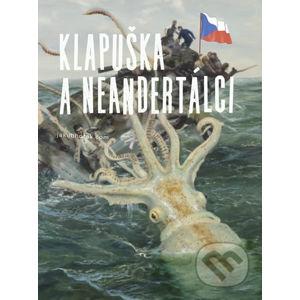 Klapuška a neandertálci - Jakub Horák