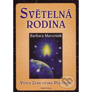 Světelná rodina - Barbara Marciniaková
