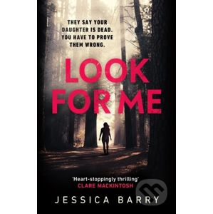 Look for Me - Jessica Barry