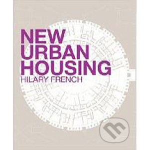 New Urban Housing - Hilary French