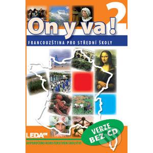 On y va! 2 (Učebnice bez CD) - Leda
