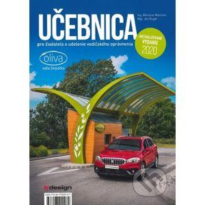Učebnica pre žiadateľa o udelenie vodičského oprávnenia - Miroslav Martinec