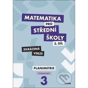 Matematika pro střední školy - 3.díl Zkrácená verze - Dana Gazárková, Stanislava Melicharová, René Vokřínek