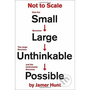 Not to Scale - Jamer Hunt