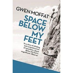 Space Below My Feet - Gwen Moffat