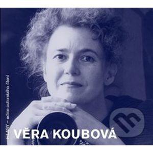 Věra Koubová - Věra Koubová