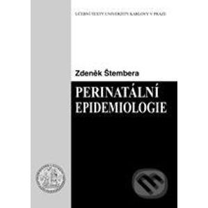 Perinatální epidemiologie - Zdeněk Štembera