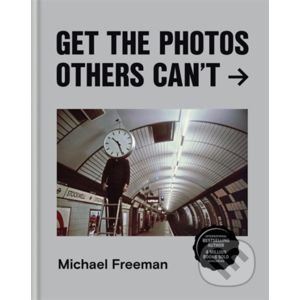 Get the Photos Others Can't - Michael Freeman
