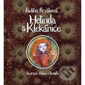 Helinda a Klekánice - Pavlína Brzáková