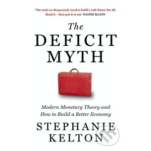 The Deficit Myth - Stephanie Kelton