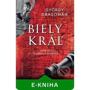 Biely kráľ - György Dragomán