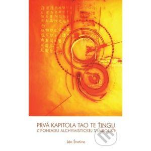 Prvá kapitola Tao Te Ťingu z pohľadu alchymistickej symboliky - Slovak Academic Press