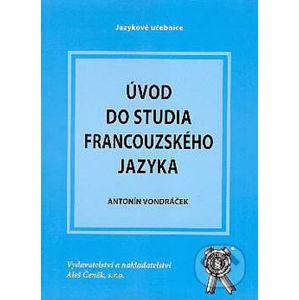 Úvod do studia francouzského jazyka - Antonín Vondráček