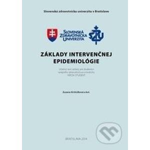 Základy intervenčnej epidemiológie - Zuzana Krištúfková, kolektív autorov