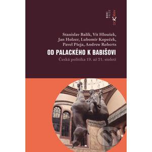 Od Palackého k Babišovi - Stanislav a kol. Balík