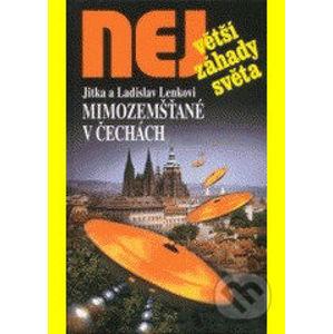 Mimozemšťané v Čechách - Jitka Lenková, Ladislav Lenk