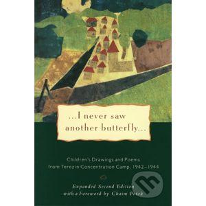 I Never Saw Another Butterfly - Hana Volavková