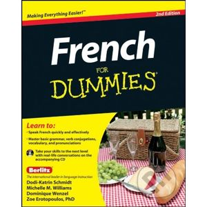 French For Dummies - Zoe Erotopoulos, Dodi-Katrin Schmidt, Michelle M. Williams, Dominique Wenzel