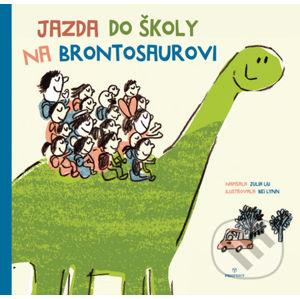 Jazda do školy na brontosaurovi - Julia Liu, Bei Lynn (Ilustrátor)