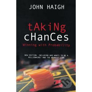 Taking Chances - John Haigh