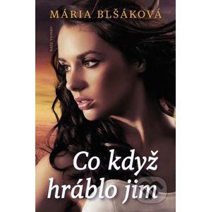 Co když hráblo jim - Mária Blšáková