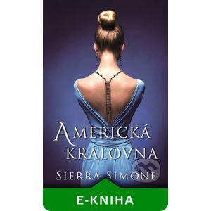 Americká královna - Sierra Simone