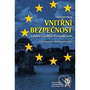 Vnitřní bezpečnost v právu a politice Evropské unie - Aleš Čeněk